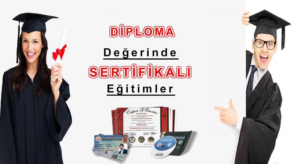 DİPLOMA DEĞERİNDE SERTİFİKALI EĞİTİMLER